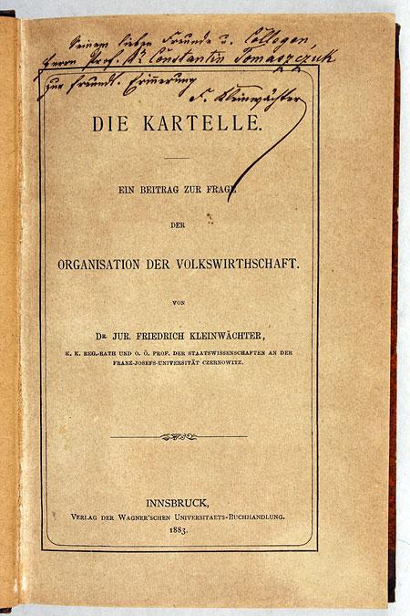 Книга з автографом Фрідріха Кляйнвехтера, доктора права,ректора в 1882-1883, 1893-1894 рр.